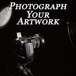 Photograph Your Artwork
